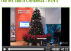 Tell me about Christmas - Part 2 | Recurso educativo 47361