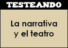 La narrativa y el teatro | Recurso educativo 46162